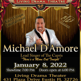 Michael D'Amore comes to Eustis FL at The Living Drama Theater January 8, 2022